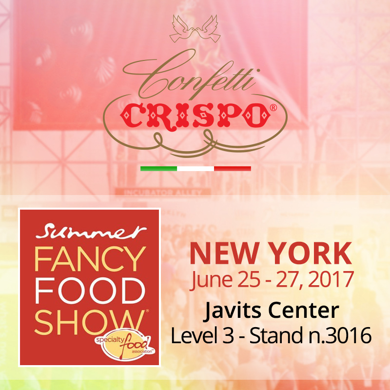 Confetti Crispo sarà presente al Summer Fancy Food Show 2017